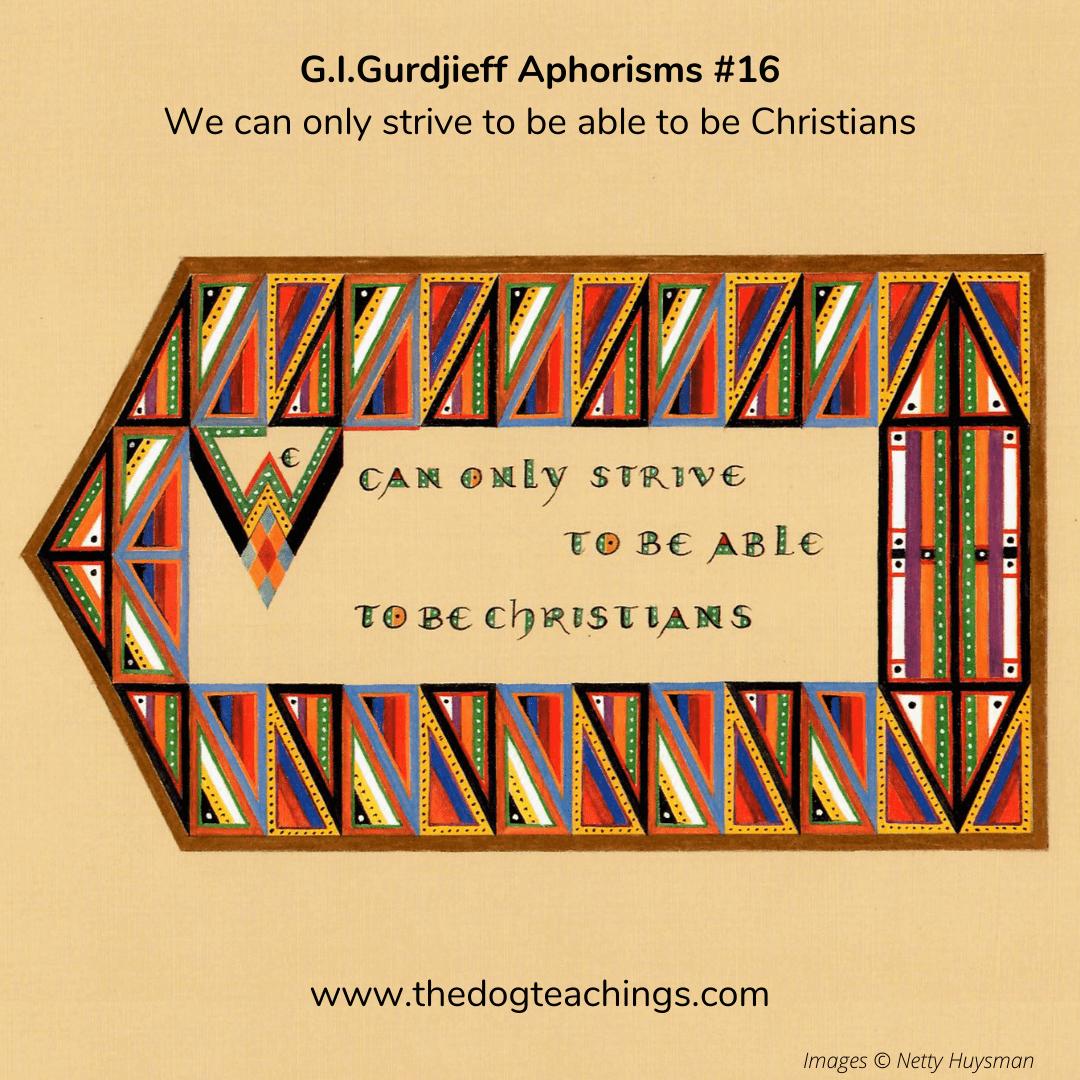 Gurdjieff Aphorism #16
